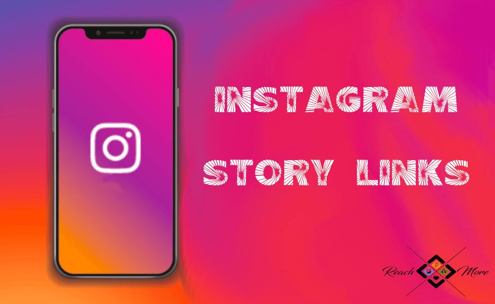 Instagram Story Links